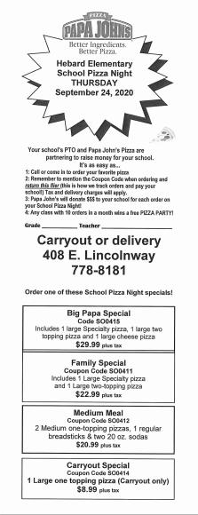 Papa Johns pizza night.  Thursday, September 24th. Fundraiser for Hebard Elementary
