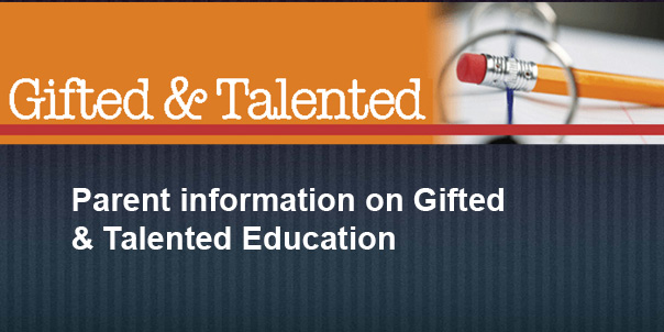Parent information on Gifted & Talented Education