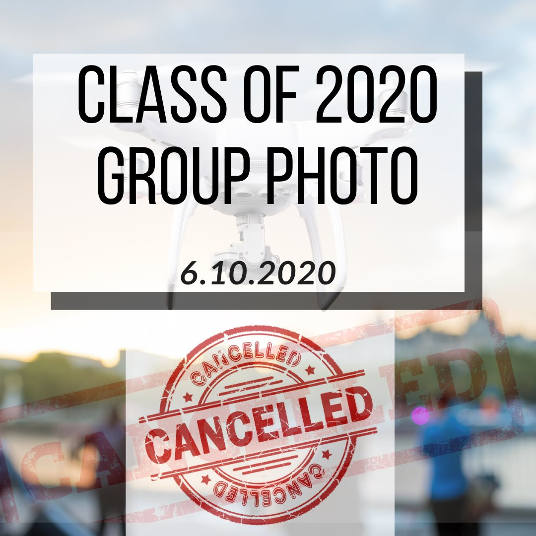 Class of 2020 Group Photo Cancelled