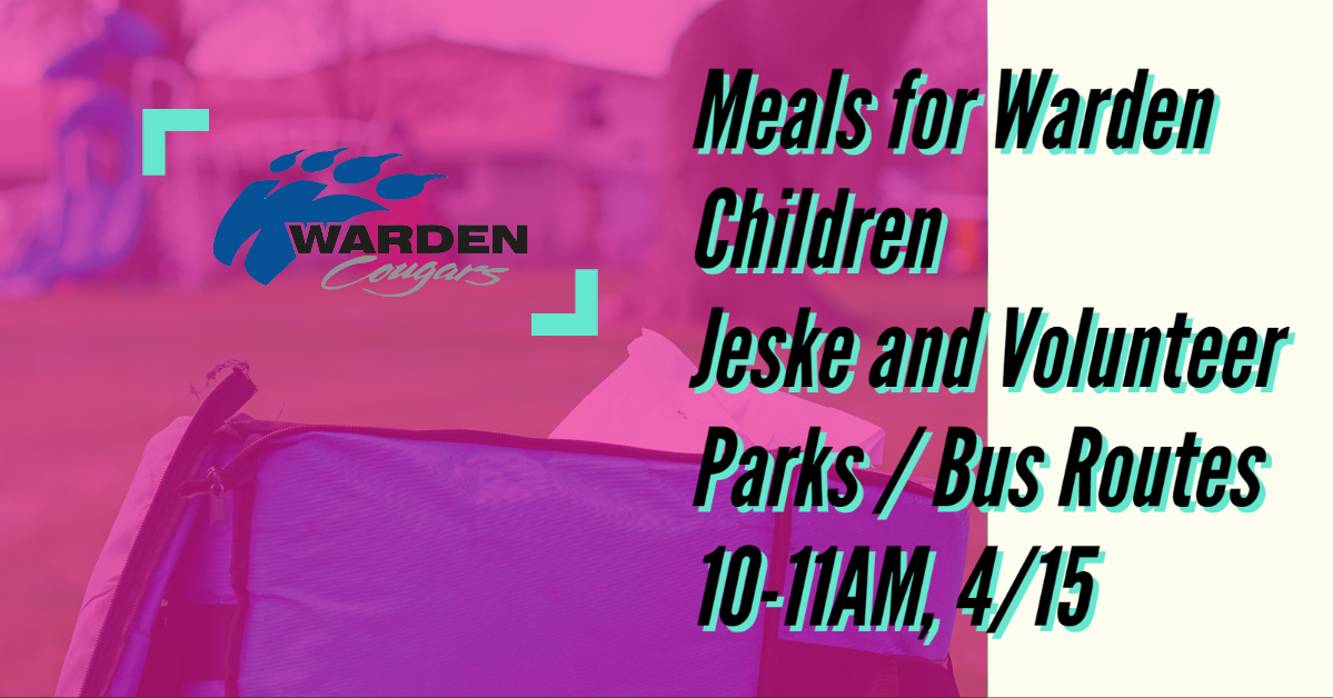 4/15/2020, MEALS FOR WARDEN CHILDREN