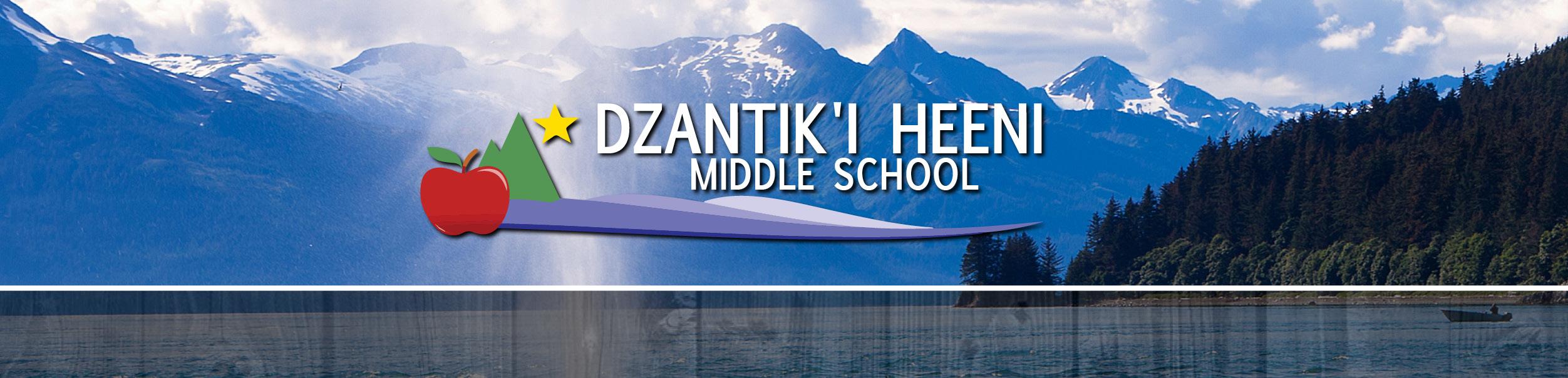 Welcome to Dzantik'i Heeni Middle School