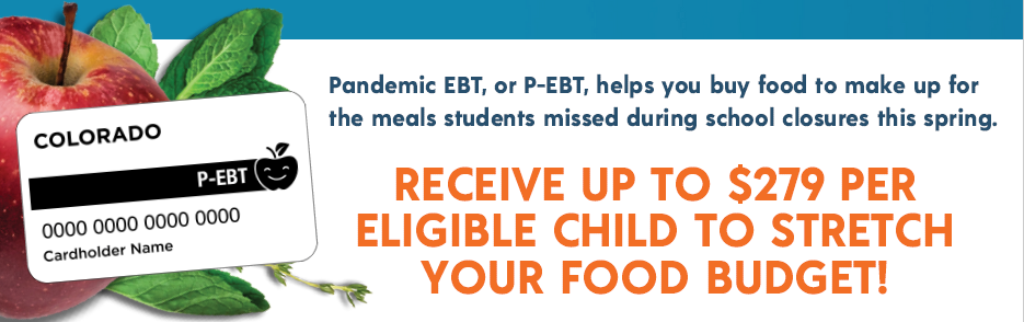 Colorado Pandemic EBT (P-EBT) Benefit