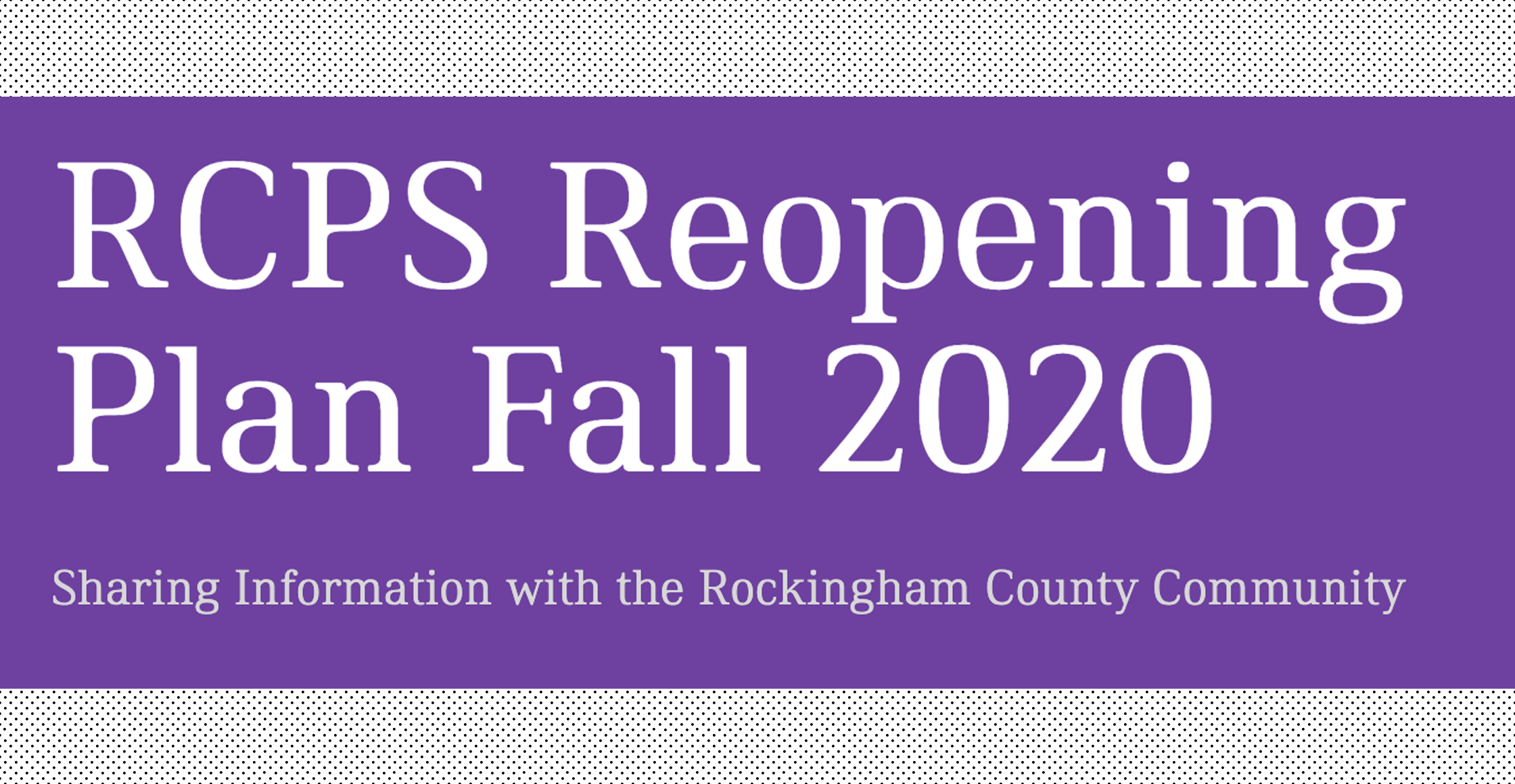 RCPS Reopening Plan FALL 2020