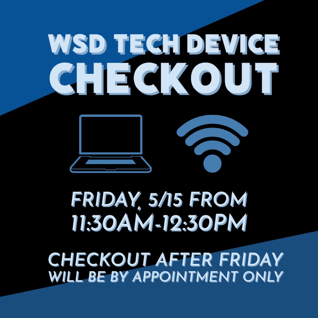 WSD Tech Device Checkout for WMS, 5/15