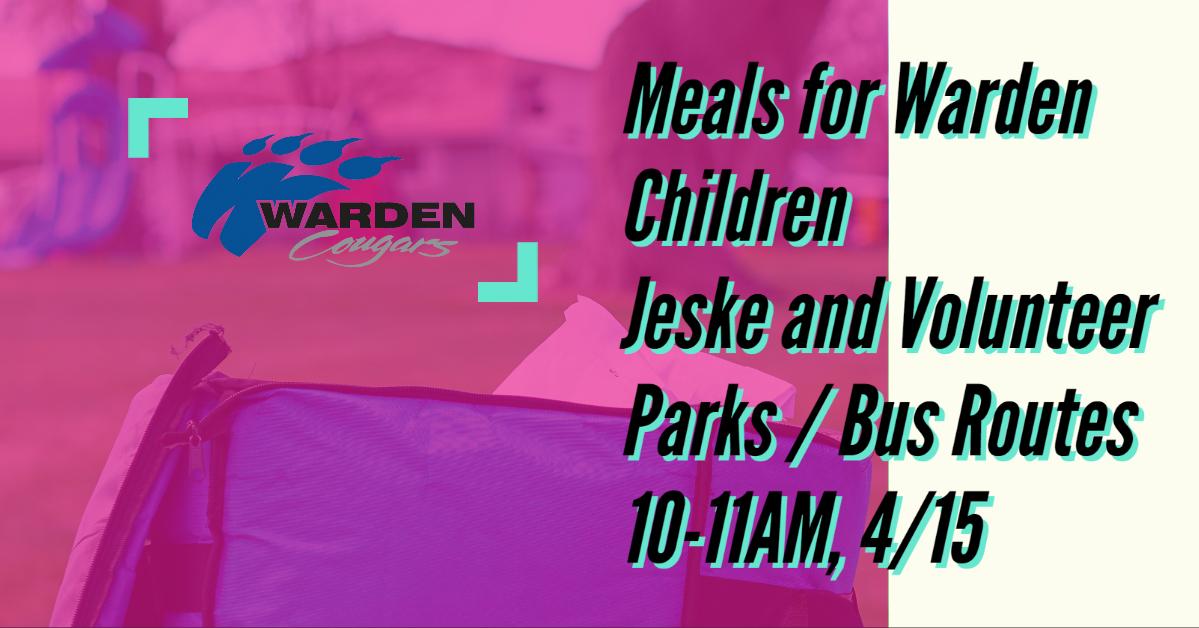 4/15/2020, MEALS FOR WARDEN CHILDREN
