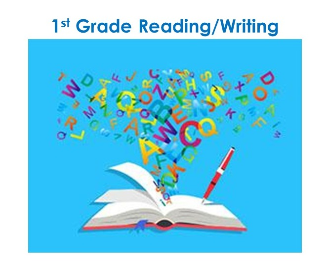 Monday: 1st Grade Reading and Writing