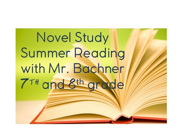Mon/Thurs: Novel Study 7th & 8th Grade