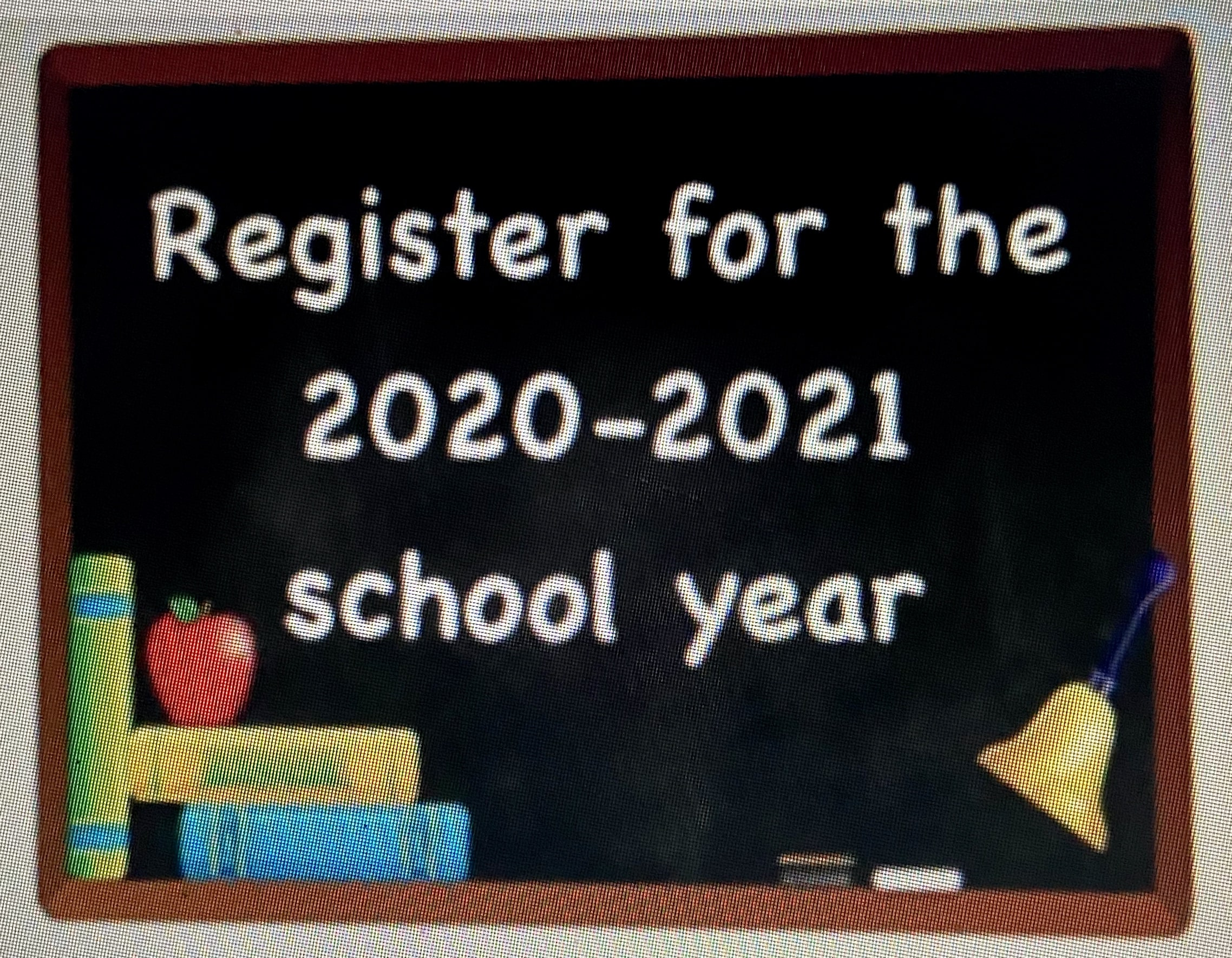 K-6 STUDENT REGISTRATION 2020-21