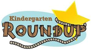 REGISTRATION & KINDERGARTEN ROUNDUP