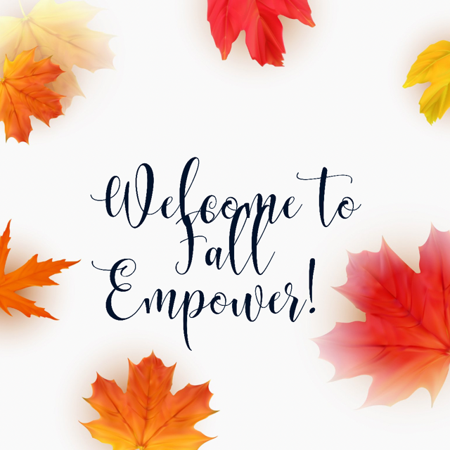 Fall Empower